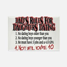 Dads Rules for Daughters Dating Rectangle Magnet
