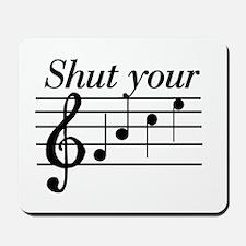 Shut your face Mousepad