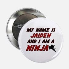 "my name is jaiden and i am a ninja 2.25"" Button"