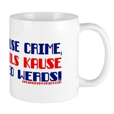 IF GUNS CAUSE CRIME... Mug