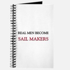 Real Men Become Sail Makers Journal
