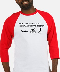 Race Like Your First Triathlon Baseball Jersey