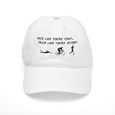 Race Like Your First Triathlon Baseball Cap
