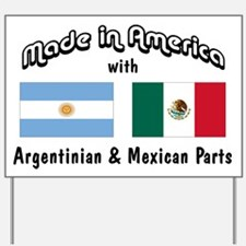 Argentinian-Mexican Yard Sign