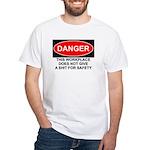 Danger Sign White T-Shirt