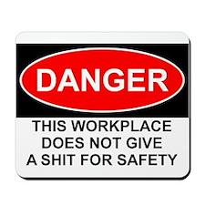 Danger Sign Mousepad