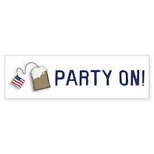 PARTY ON! Tea Party Bumper Bumper Sticker
