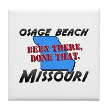 osage beach missouri - been there, done that Tile