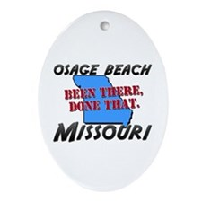 osage beach missouri - been there, done that Ornam