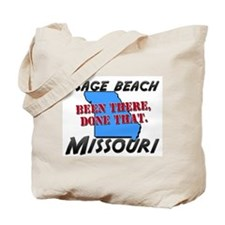 osage beach missouri - been there, done that Tote