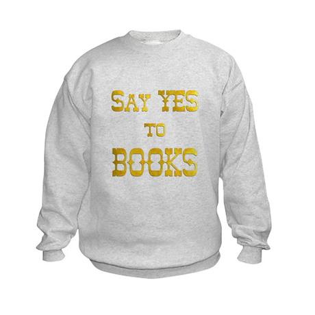Yes to Books Kids Sweatshirt