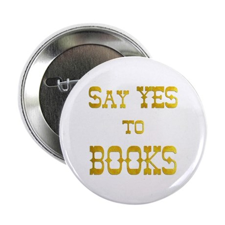 "Yes to Books 2.25"" Button (10 pack)"