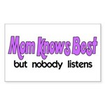 Mom Knows Best Rectangle Sticker