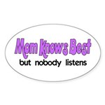 Mom Knows Best Oval Sticker