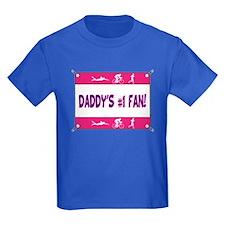 Daddy's #1 Fan T