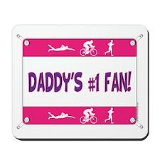Daddy's #1 Fan Mousepad