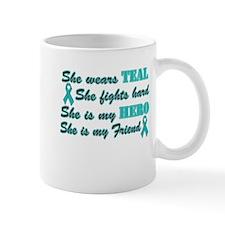 She is a Friend and Hero, Tea Mug