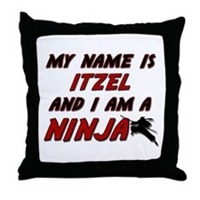 my name is itzel and i am a ninja Throw Pillow