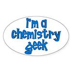 I'm a chemistry Geek Oval Sticker
