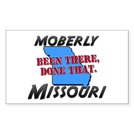 moberly missouri - been there, done that Sticker (