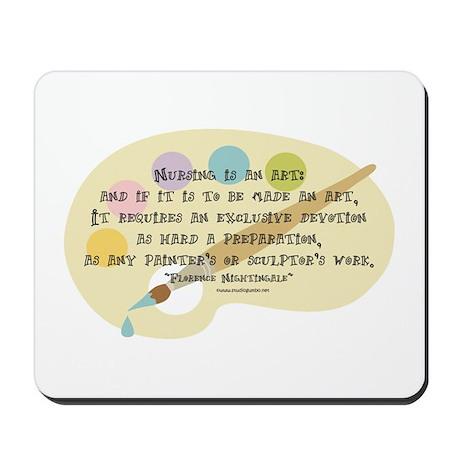 Nursing is an Art Mousepad