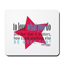 Love What You Do Quotation Products Mousepad