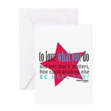 Love What You Do Quotation Products Greeting Card