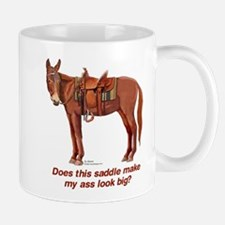 Ass Look Big Mule Mug