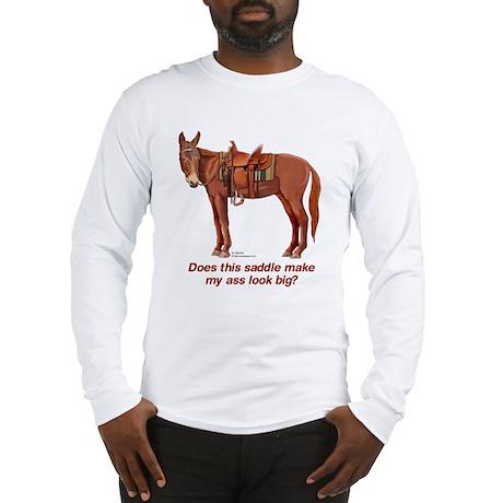 Ass Look Big Mule Long Sleeve T-Shirt