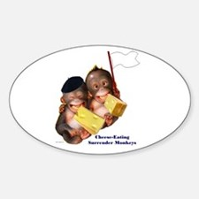 Cheese Eating Surrender Monkeys I Oval Decal
