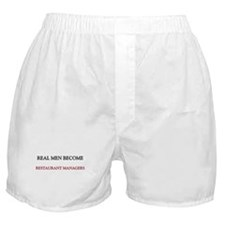 Real Men Become Restaurant Managers Boxer Shorts