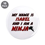my name is isabel and i am a ninja 3.5
