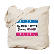 My Daddy is Faster - Running Tote Bag