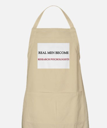 Real Men Become Research Psychologists BBQ Apron