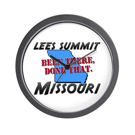 lees summit missouri - been there, done that Wall