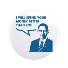"""Spend Your Money Better 3.5"""" Button"""