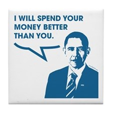 Spend Your Money Better Tile Coaster