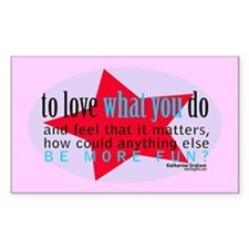 Love What You Do Quotation Products Decal