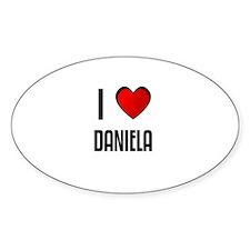 I LOVE DANIELA Oval Decal
