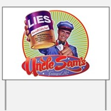 Uncle Sam's Canned Lies Yard Sign