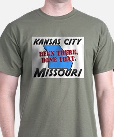 kansas city missouri - been there, done that T-Shirt