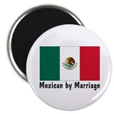 Mexican by Marriage Magnet