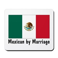 Mexican by Marriage Mousepad
