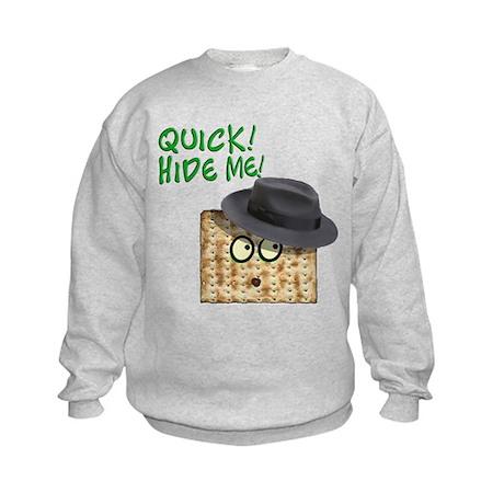 Quick, hide the Afikomen Kids Sweatshirt