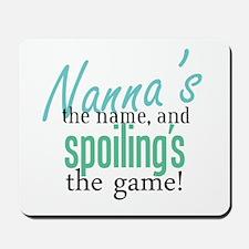 Nanna's the Name Mousepad