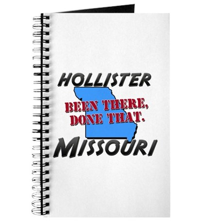hollister missouri - been there, done that Journal