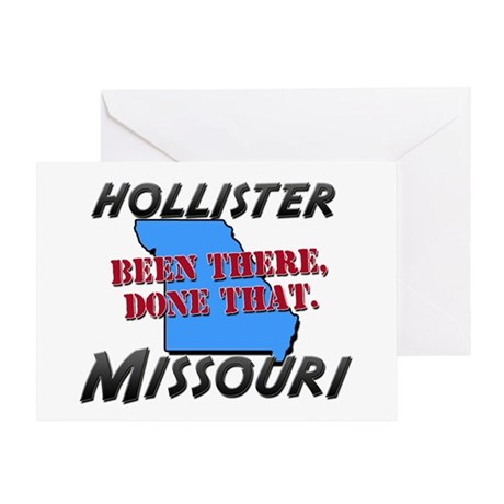 hollister missouri - been there, done that Greetin