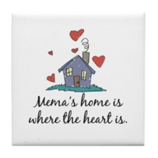 Mema's Home is Where the Heart Is Tile Coaster