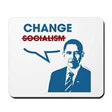 "Did I say ""Socialism""? I meant ""Change"" Mousepad"