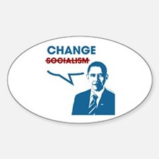 "Did I say ""Socialism""? I meant ""Change"" Decal"